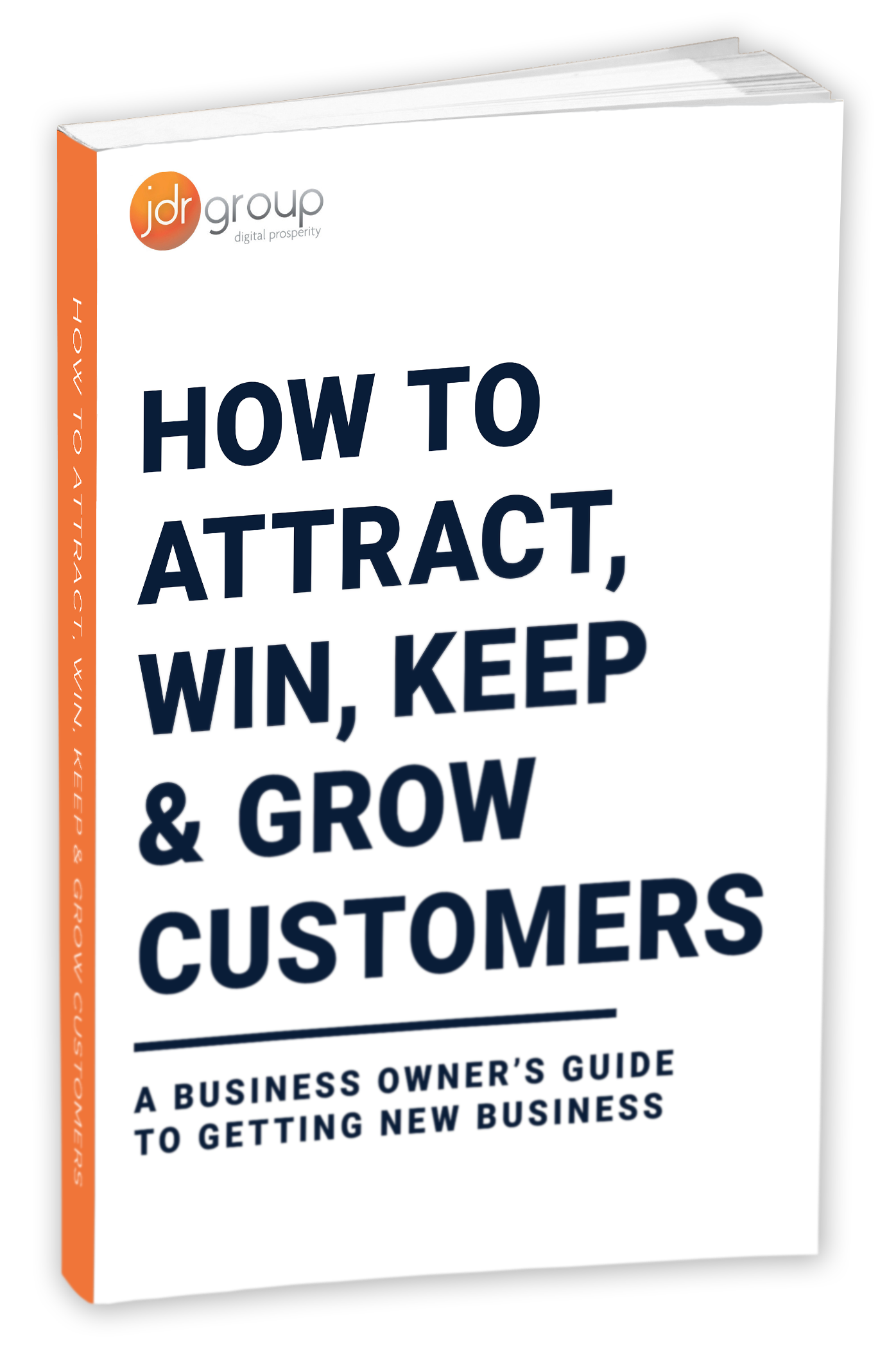 NEW-JDR-how-to-attract-win-grow-and-keep-customers-mock-up